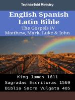 English Spanish Latin Bible - The Gospels IV - Matthew, Mark, Luke & John