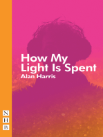 How My Light Is Spent (NHB Modern Plays)
