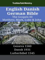 English Danish German Bible - The Gospels III - Matthew, Mark, Luke & John
