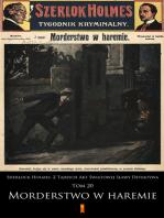 Sherlock Holmes. Z Tajnych Akt Światowej Sławy Detektywa: Tom 20: Morderstwo w haremie