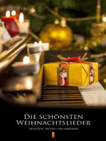 Die schönsten Weihnachtslieder: Liedtexte, Noten und Akkorde