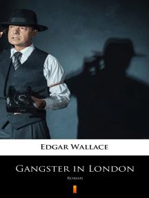 Gangster in London: Roman