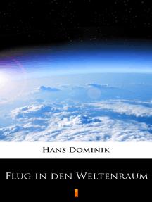 Flug in den Weltenraum