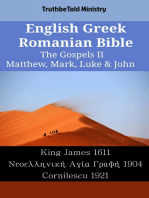 English Greek Romanian Bible - The Gospels II - Matthew, Mark, Luke & John
