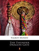 The Thunder Dragon Gate