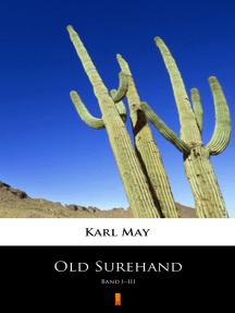 Old Surehand: Band I–III