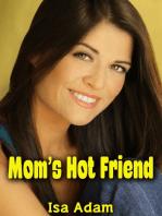 Mom's Hot Friend