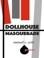 Dollhouse Masquerade