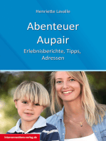 Abenteuer Au-Pair - Europa, USA, Kanada, Australien, Neuseeland, Südafrika, Lateinamerika