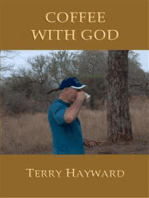 COFFEE WITH GOD - Book 2 in the Journeys With God trilogy