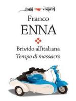 Brivido all'italiana. Tempo di massacro