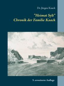 """Heimat Sylt"": Chronik der Familie Kaack"