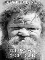 The Brown Bagin Blues