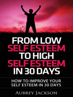 From Low Self Esteem To High Self Esteem In 30 Days