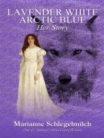 Lavender White Arctic Blue