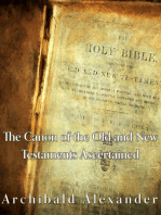 The Canon of the Old and New Testaments Ascertained