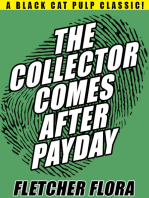 The Collector Comes After Payday