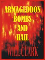 Armageddon Bombs and Hail