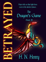 Betrayed The Dragon's Game Book III