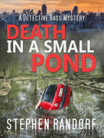 Death In A Small Pond