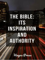 The Bible - Its Inspiration and Authority