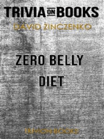 Zero Belly Diet by David Zinczenko (Trivia-On-Books)