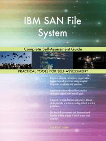 IBM SAN File System Complete Self-Assessment Guide