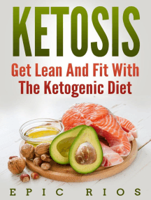 Ketosis: Get Lean And Fit With The Ketogenic Diet