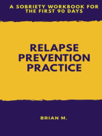 Relapse Prevention Practice