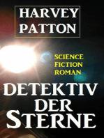 Detektiv der Sterne