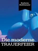 Die moderne Trauerfeier