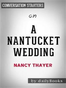 A Nantucket Wedding: by Nancy Thayer | Conversation Starters