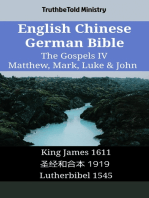 English Chinese German Bible - The Gospels IV - Matthew, Mark, Luke & John