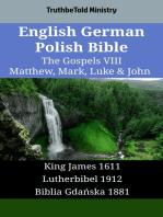 English German Polish Bible - The Gospels VIII - Matthew, Mark, Luke & John