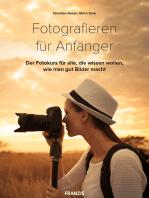 Fotografieren für Anfänger