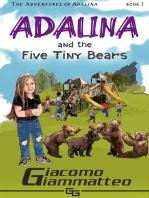 Adalina and the Five Tiny Bears