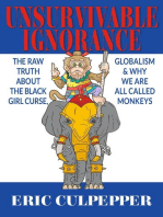 Unsurvivable Ignorance