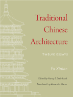 Traditional Chinese Architecture: Twelve Essays