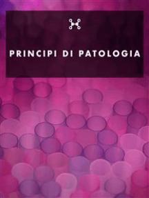 Principi di Patologia