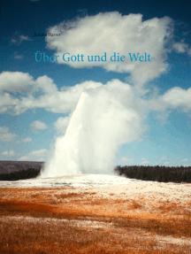Über Gott und die Welt