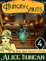 Hungry Spirits (A Daisy Gumm Majesty Mystery, Book 4)