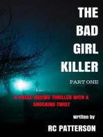 The Bad Girl Killer