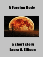 A Foreign Body