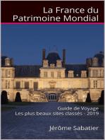 La France du Patrimoine Mondial