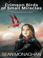 Crimson Birds of Small Miracles