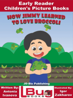 How Jimmy Learned to Love Broccoli