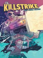 Oh, Killstrike
