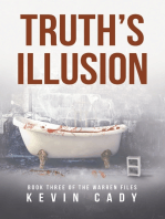 Truth's Illusion