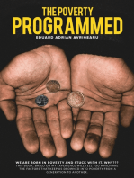 The Poverty Programmed