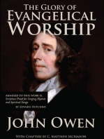 The Glory of Evangelical Worship